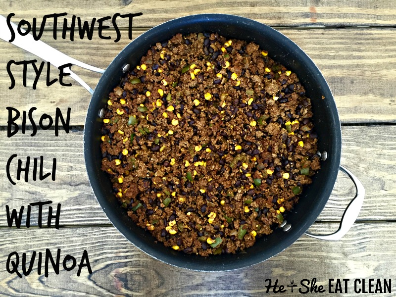 Clean Eat Recipe: Southwest Style Bison Chili with Quinoa | He and She Eat Clean