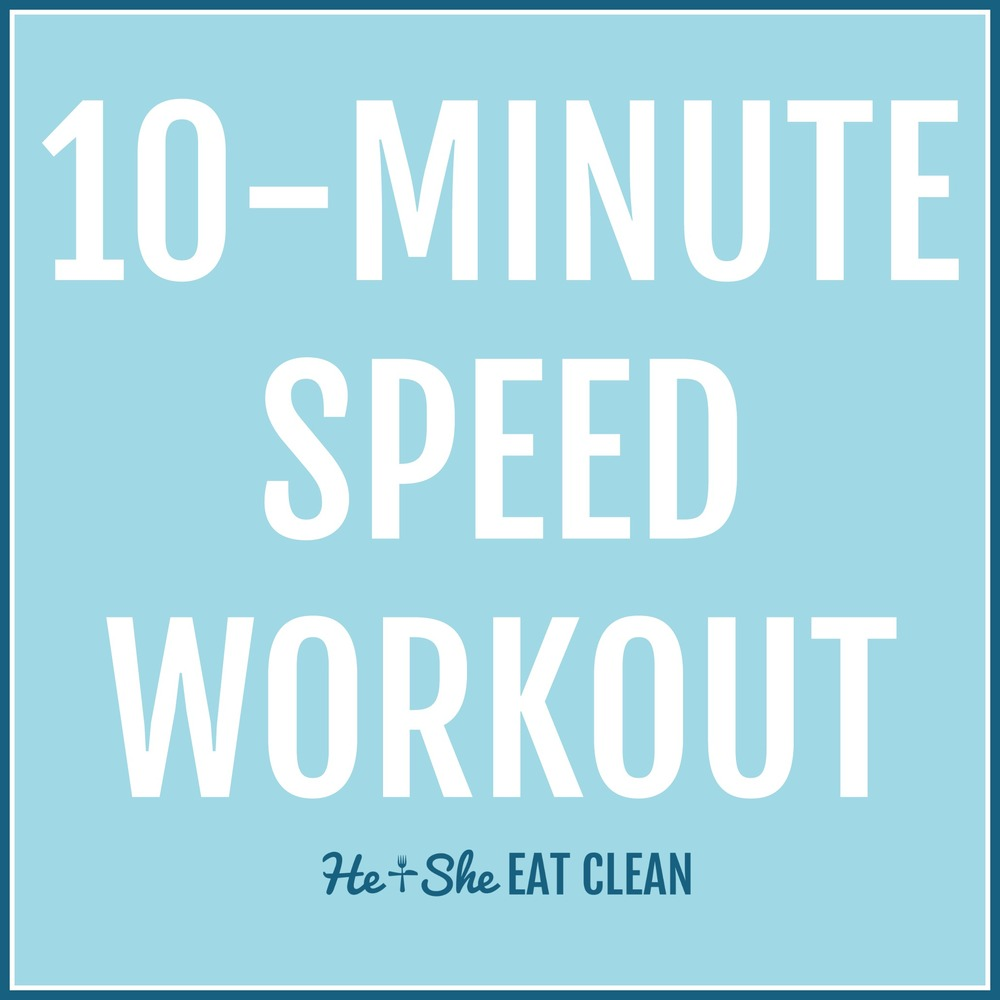 10-Minute Speed Workout {On The Treadmill} | He and She Eat Clean