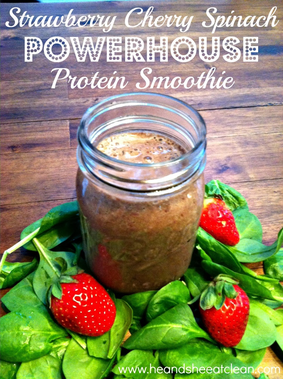 Strawberry Cherry Spinach Powerhouse Protein Shake