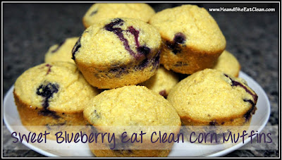 Clean Eat Recipe: Sweet Blueberry Eat Clean Corn Muffins | He and She Eat Clean