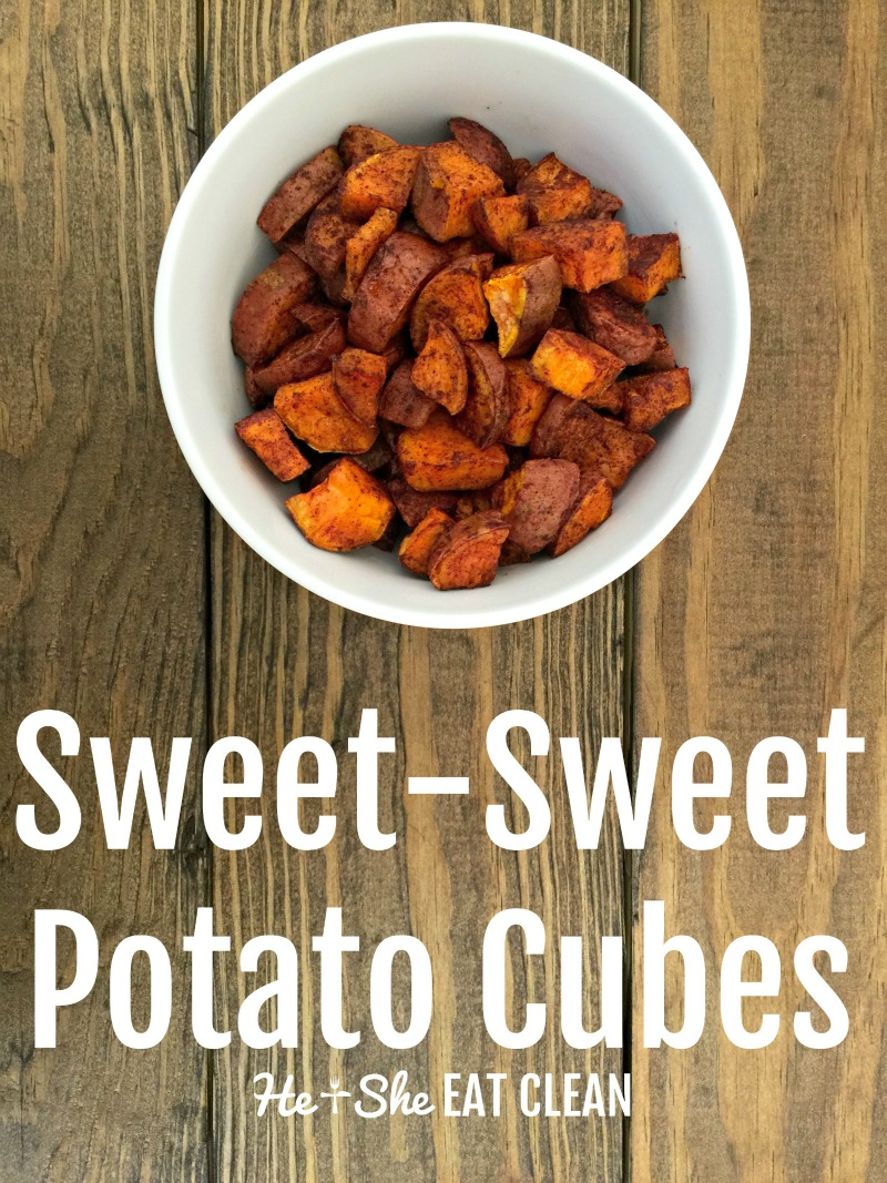 Clean Eat Recipe: Sweet-Sweet Potato Cubes