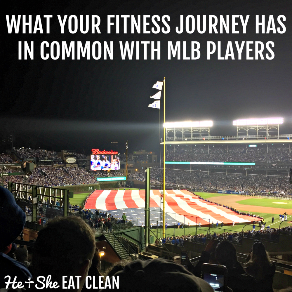 What your fitness journey has in common with MLB players.