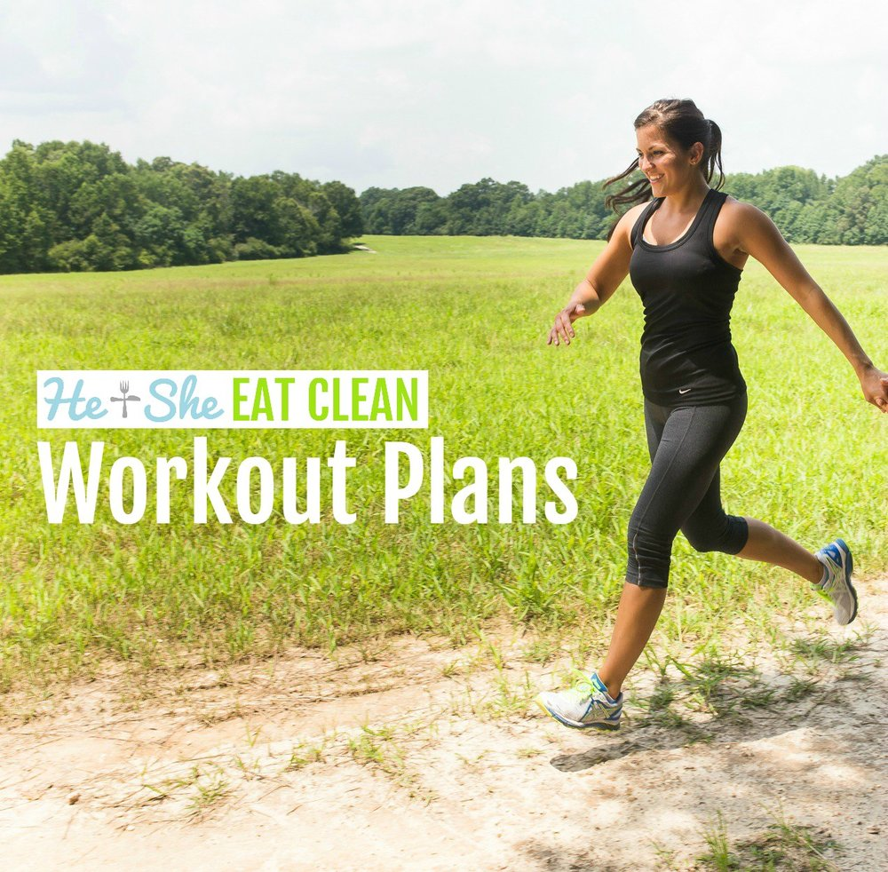 He and She Eat Clean's Workout Plans