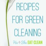 DIY recipes for green cleaning in blue text on white background with a flower square image