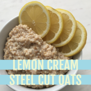 cooked oats in a white bowl with lemon slices lining the bowl all on a white marble slab with text that reads lemon cream steel cut oats
