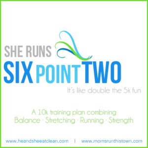 white background with blue and green text that reads She Runs Six Point Two it's like double the 5k fun