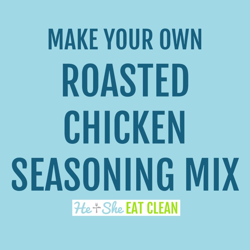 text reads make your own roasted chicken seasoning mix