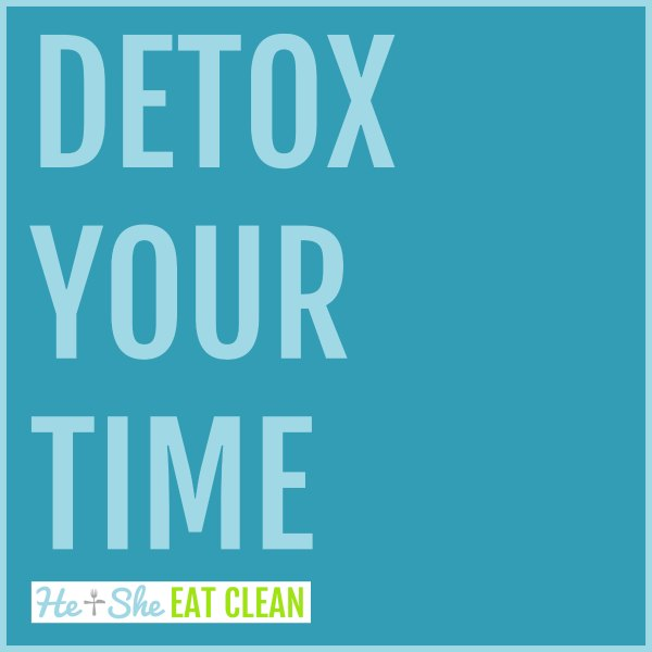 text reads detox your time