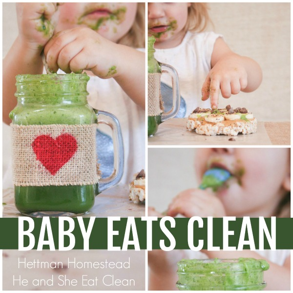 photo collage with text that reads baby eats clean