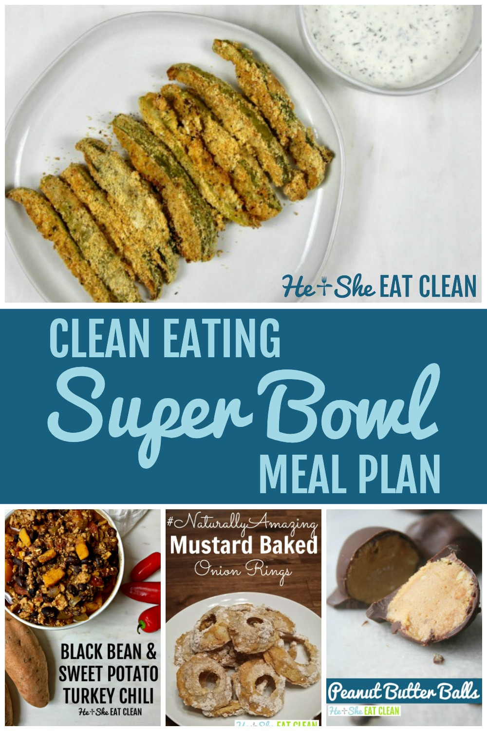 collage of food pictures with text that reads Clean Eating Super Bowl Meal Plan