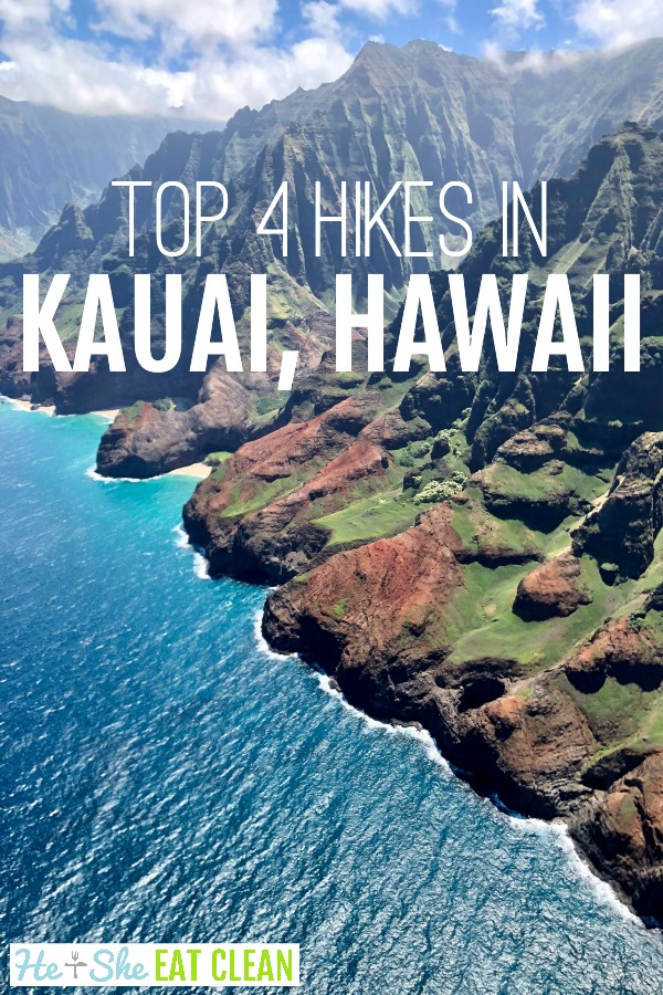 Bright blue ocean with text that reads top 4 hikes in Kauai, Hawaii. Photo of the Na Pali Coast