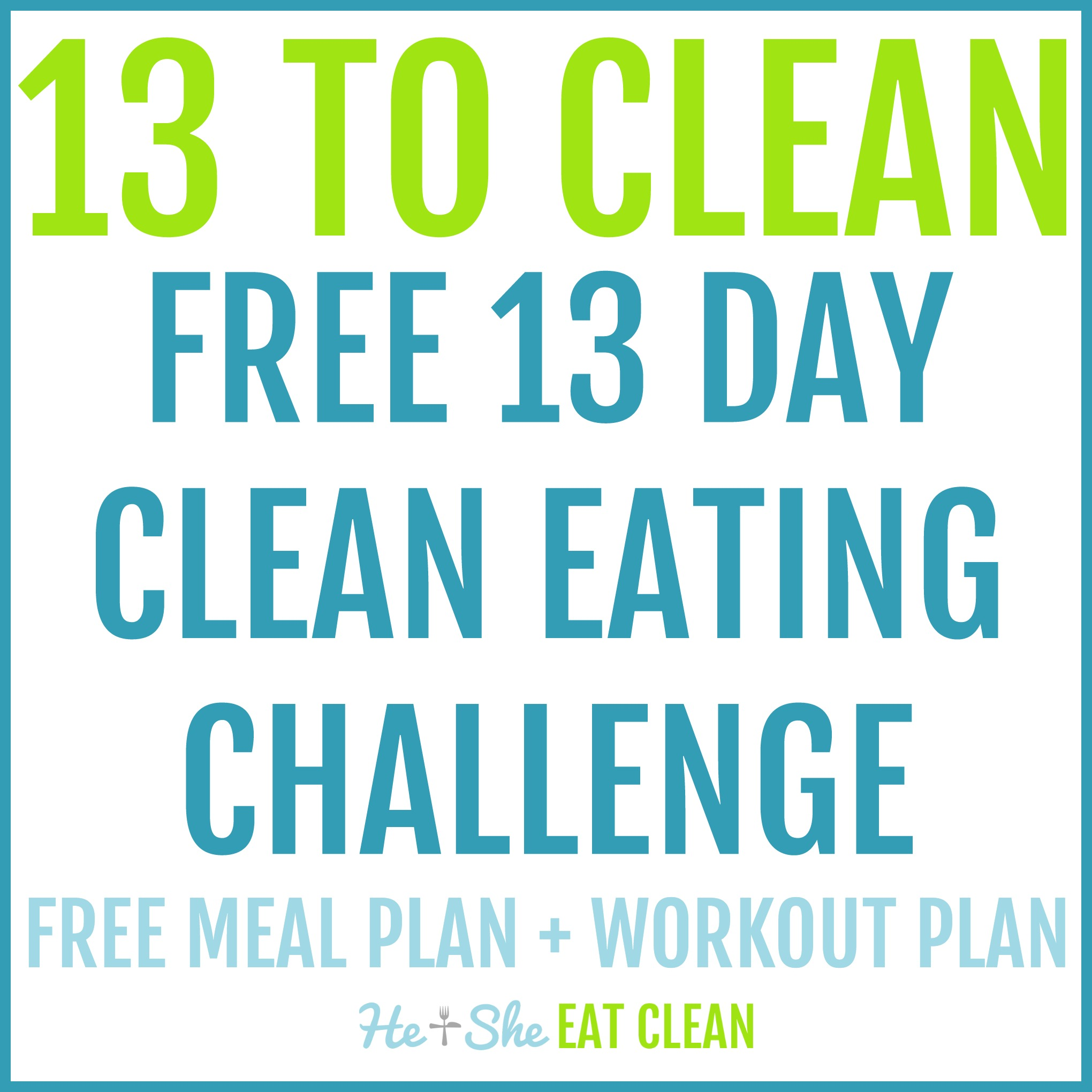 13 to clean - 13 day clean eating challenge