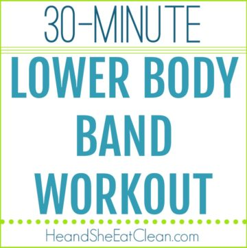 text reads 30 minute lower body band workout