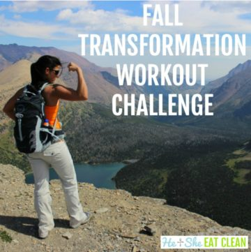 female flexing on a mountain with a lake in the foreground with text that reads fall transformation workout challenge