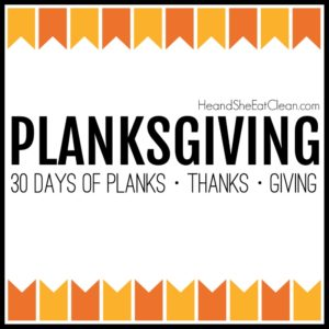 text reads Planksgiving - 30 days of planks, thanks, and giving