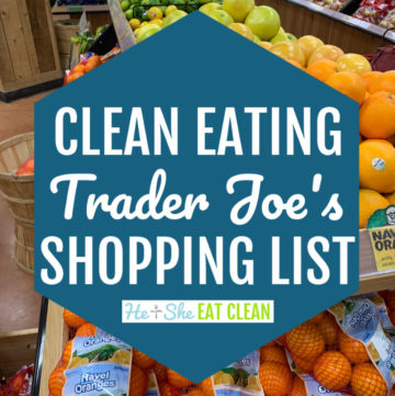 produce aisle in the background and text overlay reads Clean Eating Trader Joe's Shopping List main image