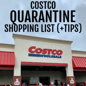 outside photo of Costco retail store with text that reads Costco Quarantine Shopping List square image