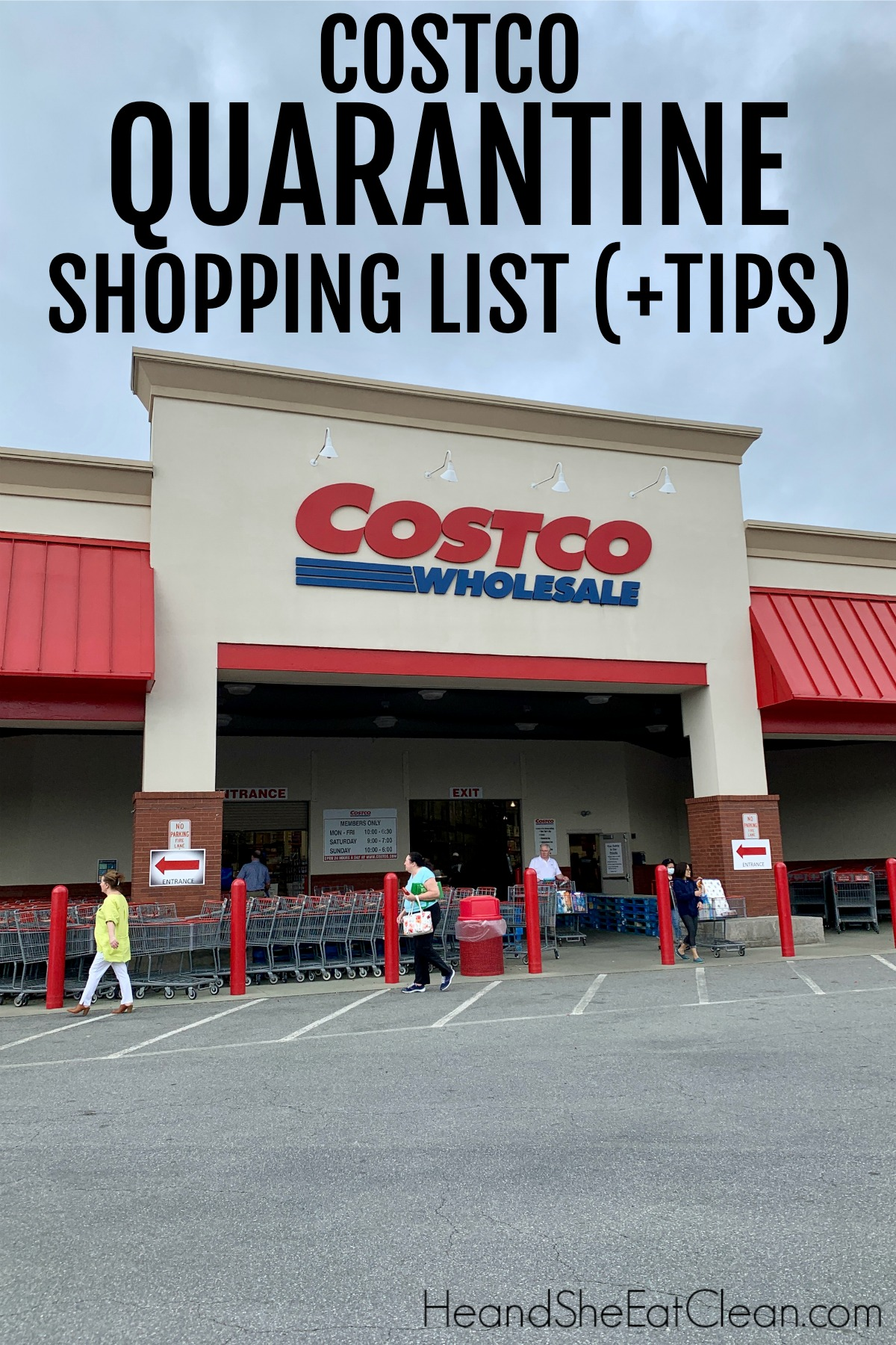 outside photo of Costco retail store with text that reads Costco Quarantine Shopping List