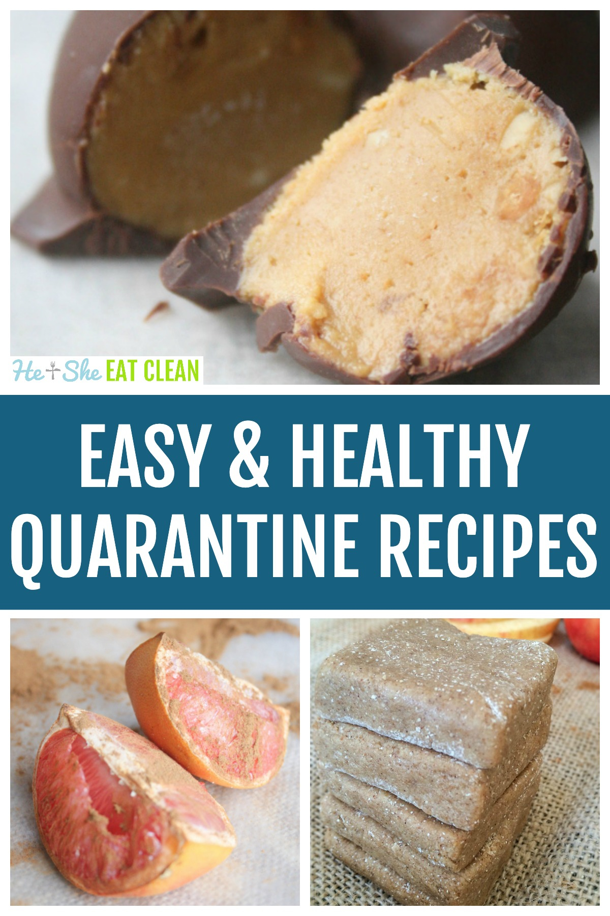 collage of recipe photos with text that reads easy & healthy quarantine recipes