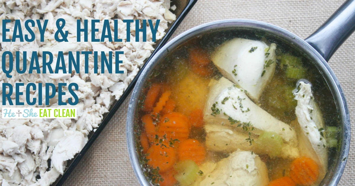 chicken breasts with vegetables in a pot with text that reads easy & healthy quarantine recipes