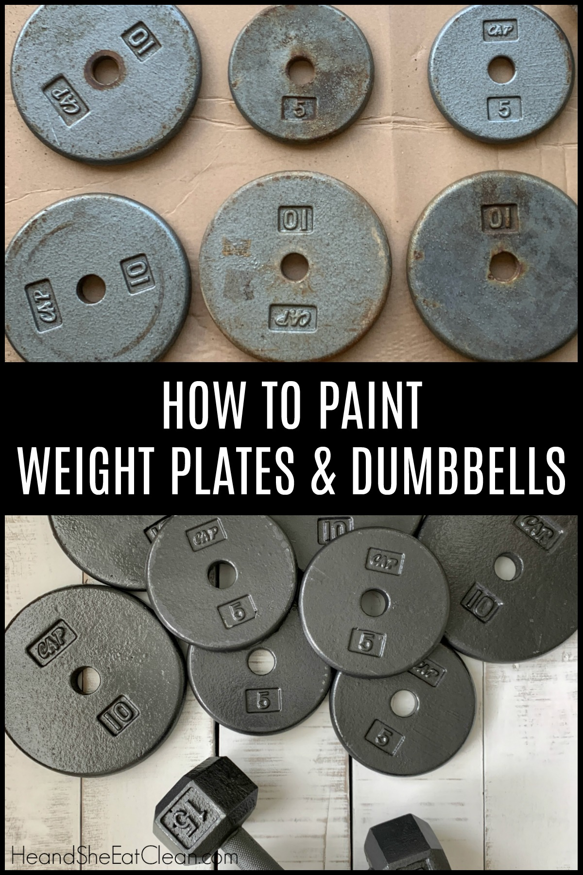 before and after picture of old rusty weight plates (before) and newly painted plates (after) with text that reads how to paint weight plates & dumbbells