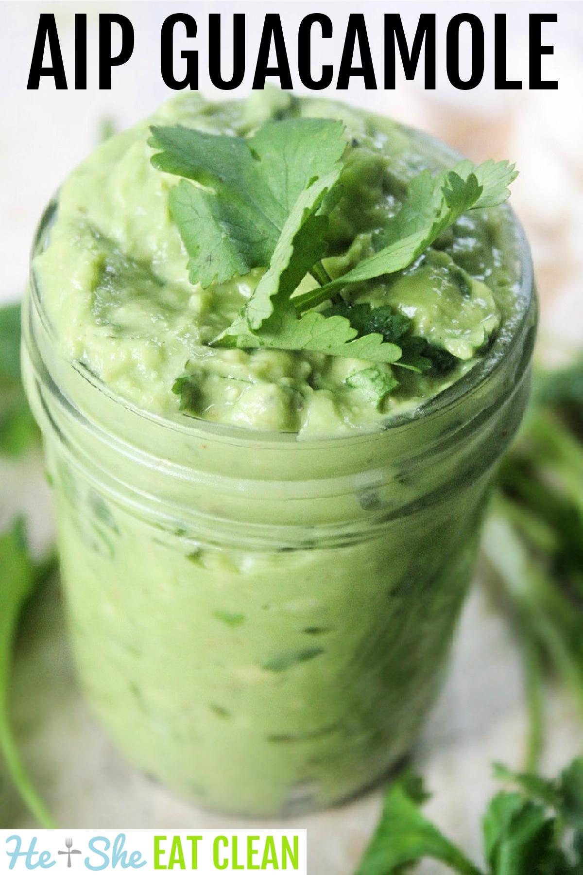 jar of guacamole with cilantro on top