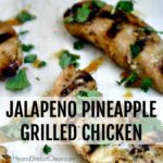 pieces of grilled chicken on a white napkin with text that reads jalapeno pineapple grilled chicken