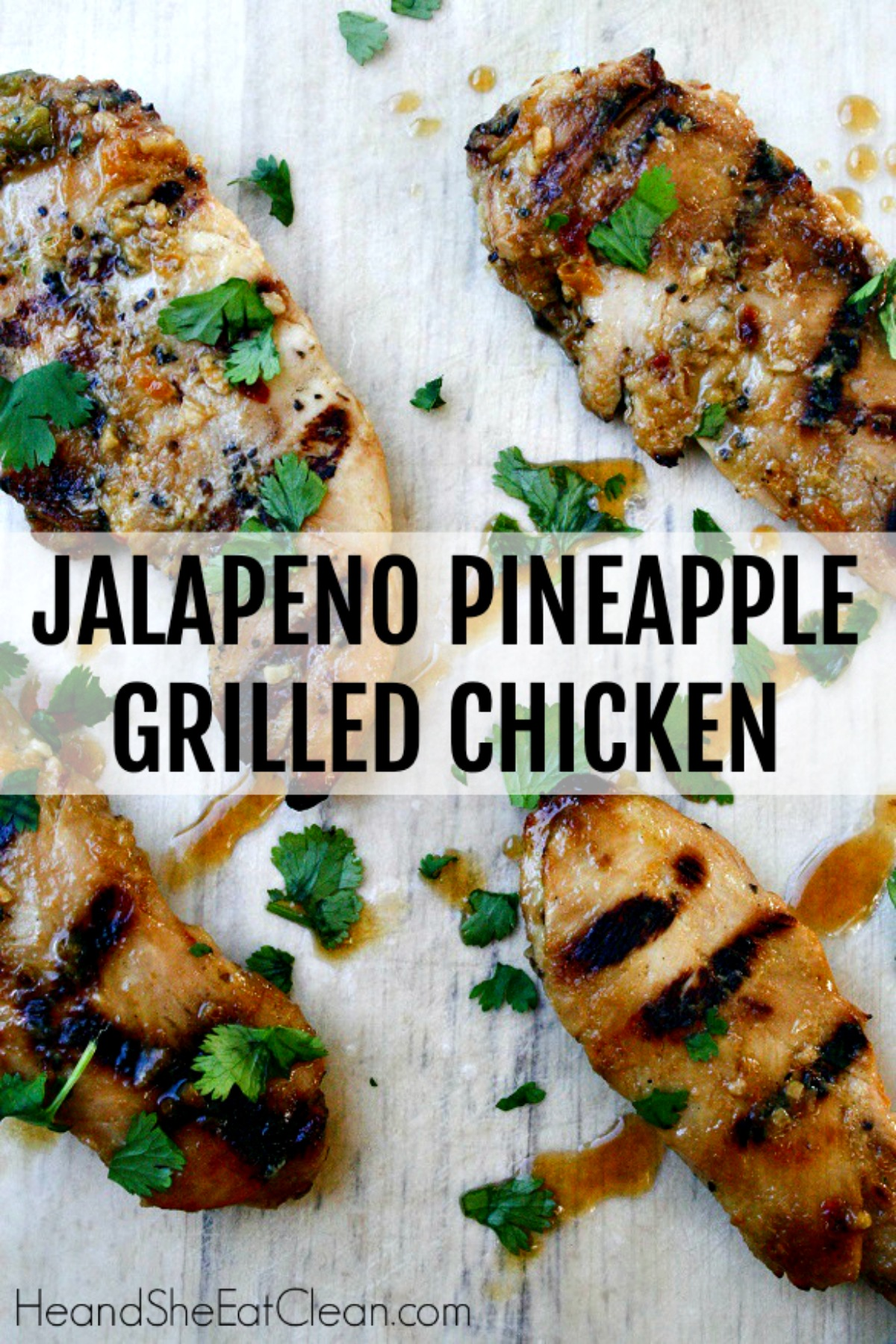 pieces of grilled chicken with text that reads jalapeno pineapple grilled chicken