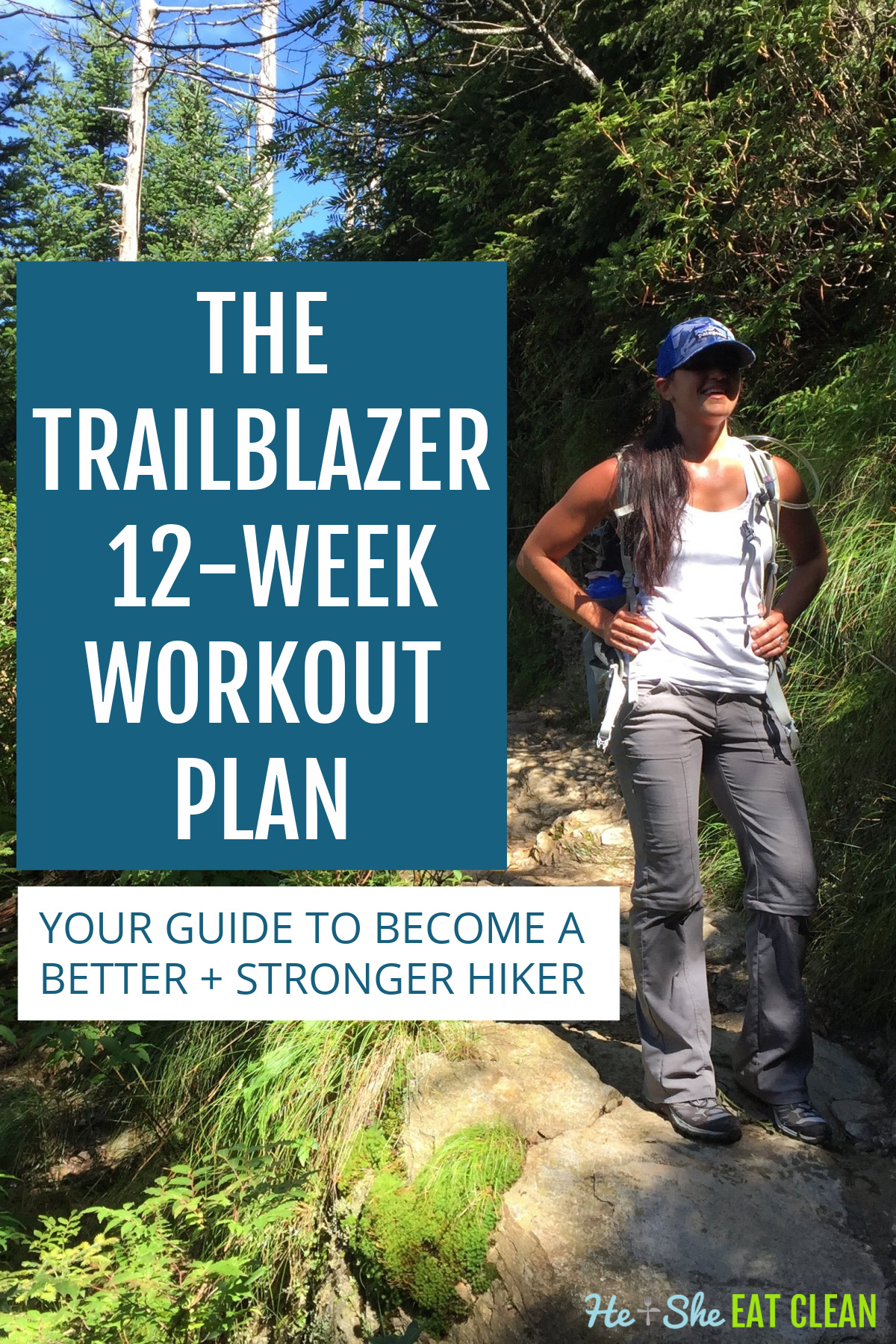 female hiker on a rock trail with text that reads The Trailblazer 12-Week Hiking Workout Plan