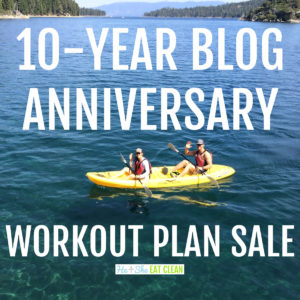 text reads 10 year anniversary workout plan sale with 2 people in a kayak on Lake Tahoe
