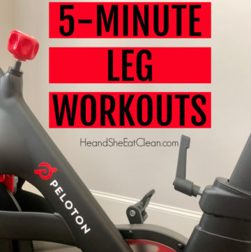 Peloton bike in the background with text that reads 5-Minute Leg Workouts highlighted in red - square image